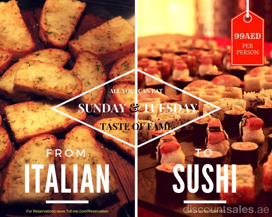 Sushi & Italian Buffet in just 99aed at Taste of Fame