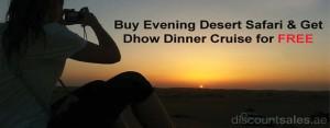 Desert Safari FREE Dhow Cruise Promo