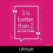 LifeStyle Buy 2 Get 1 FREE Promo