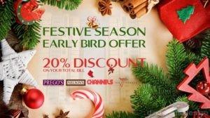Festive Season Early Bird Offer