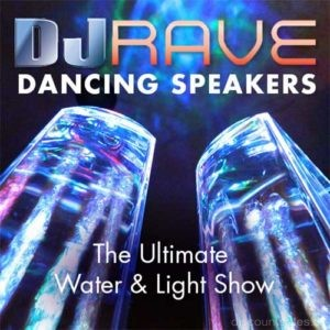 DJ Rave Dancing Water Speakers