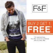 F&F Buy 2 Get 1 FREE* Offer