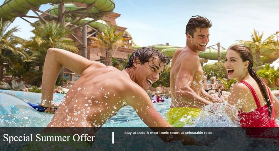 Atlantis The Palm Dubai Special summer Offer