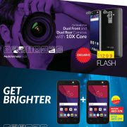 Enjoy up to 40% Off on your favourite electronics and gadgets Offers valid from 29th March till 1st April, 2017 Get Brighter - Get Alcatel Alcatel Dual Front & Rear Camera Exclusive offer @ Geant