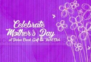Celebrate Mother's Day with Boardwalk @ Dubai Creek
